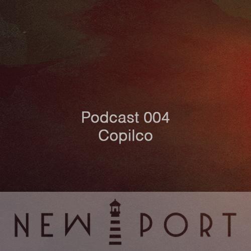 NEW PORT Podcast 004