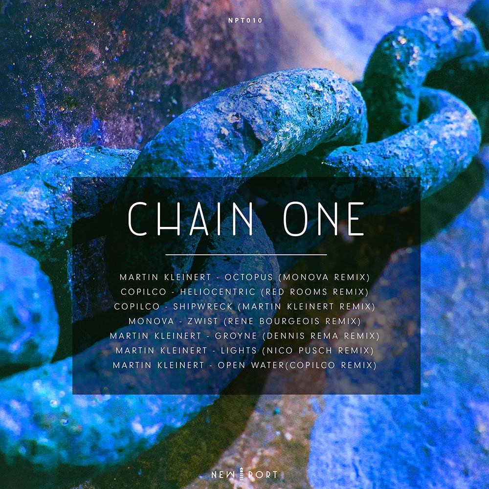 Chain One Remix Compilation NEW PORT Records